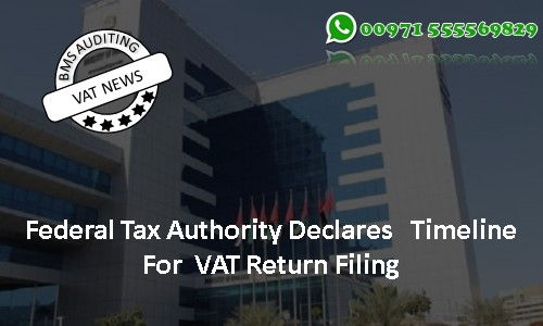 Federal Tax Authority Declares Timeline For VAT Return Filing