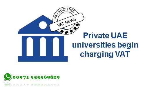 Private UAE universities begin charging VAT