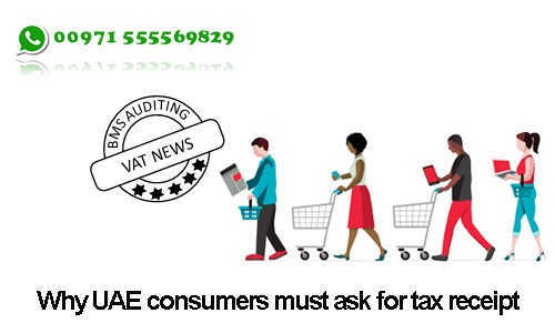 VAT in UAE | Why UAE consumers must ask for tax receipt
